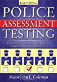 Police Assessment Testing : An Assessment Center Handbook for Law Enforcement Personnel, Coleman, John L., 0398079226