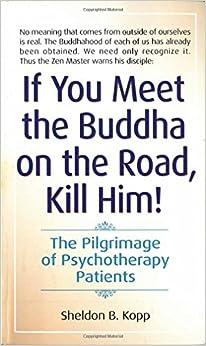 If You Meet The Buddha On The Road, Kill Him price comparison at Flipkart, Amazon, Crossword, Uread, Bookadda, Landmark, Homeshop18