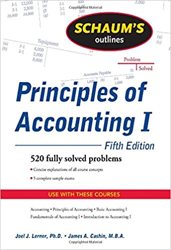 Schaum's Outline of Principles of Accounting I, Fifth Edition ...
