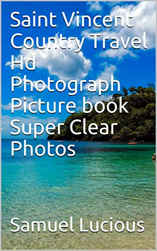 Saint Vincent Country Travel Hd Photograph Picture book Super Clear ()