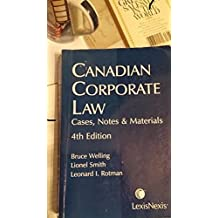 Canadian Corporate Law: Cases, Notes & Materials (4th Edition)