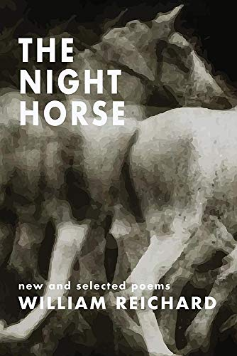The Night Horse: New and Selected Poems