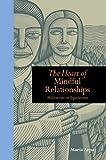The Heart of Mindful Relationships: Meditations on Togetherness (Mindfulness)
