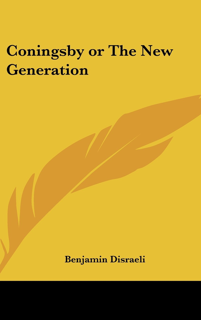 Download Coningsby or The New Generation ebook
