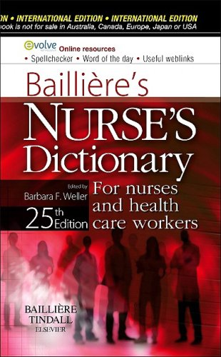 Baillieres Nurses Dictionary  For Nurses And Health Care Workers