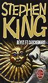 Rêves et cauchemars par King