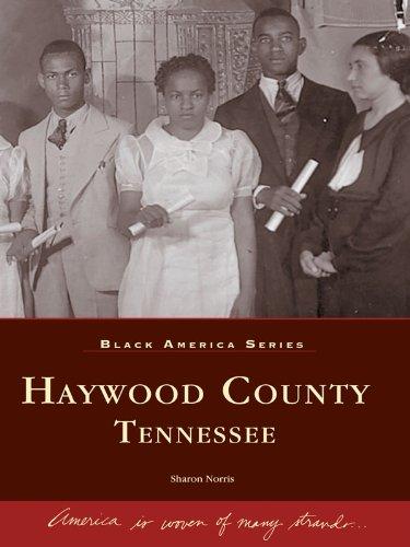 Haywood County, Tennessee (Black America - Haywood Sc