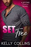 Set Free: A Second Chance Novel (Second Chance Series Book 1)