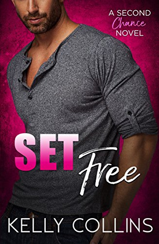 Set free a second chance novel second chance series book 1 set free a second chance novel second chance series book 1 by fandeluxe Images