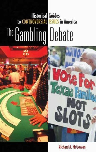 The Gambling Debate (Historical Guides to Controversial Issues in America) by Richard McGowan - Mall Greenwood Stores In
