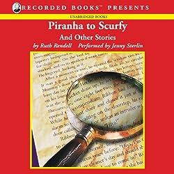 Piranha to Scurfy