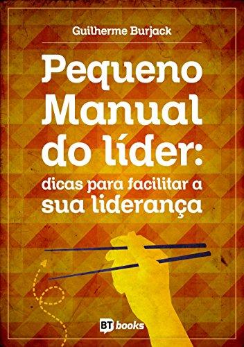 Pequeno Manual da liderança cristã: Dicas para facilitar a sua vida como líder