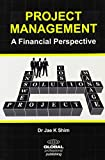 Project Management: A Financial Perspective