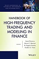 Handbook of High-Frequency Trading and Modeling in Finance