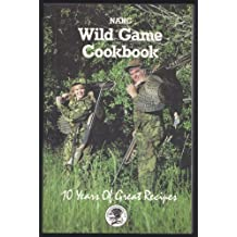 1992 NAHC Wild Game Cookbook (North American Hunting Club)