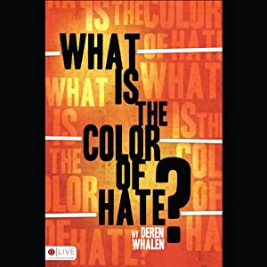 What Is the Color of Hate? Audiobook
