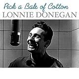 Lonnie Donegan - Pick A Bale Of Cotton