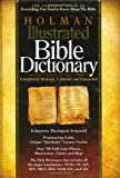 Holman Illustrated Bible Dictionary, , 0805428364