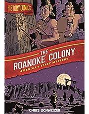 History Comics: The Roanoke Colony: America's First Mystery