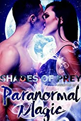 Paranormal Magic (Shades of Prey Book 1)
