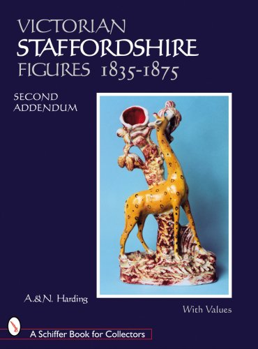The Second Addendum of Victorian Staffordshire Figures 1835-1875: Book 4 (Schiffer Book for Collectors (Hardcover)) (Bk. 4)