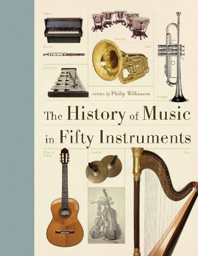 the-history-of-music-in-fifty-instruments