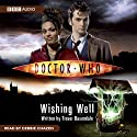 Doctor Who: Wishing Well Hörbuch von Trevor Baxendale Gesprochen von: Debbie Chazen