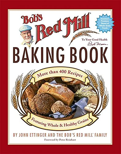 Bob's Red Mill Baking Book by Brand: Running Press