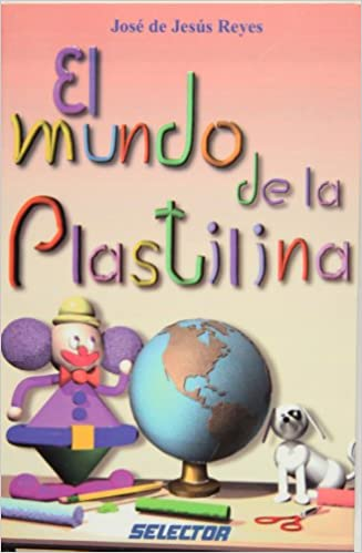 Descargas gratuitas de audiolibros para ipad El mundo de la plastilina / The world of clay (Coleccion Juegos y Acertijos) PDF