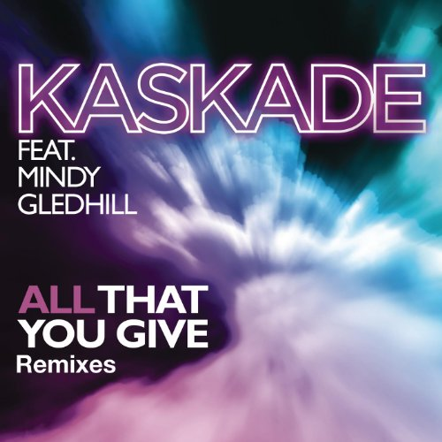 All That You Give (feat. Mindy...