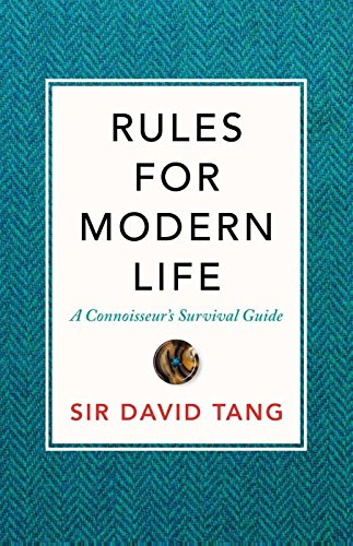 Rules for Modern Life: A Connoisseur's Survival Guide cover