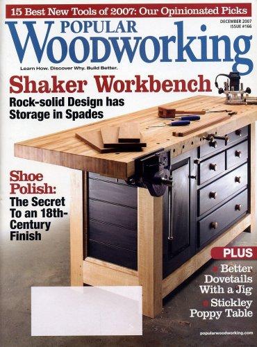 Popular Woodworking, December 2007, Volume 27, Number 7, Issue 166