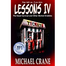 Lessons IV: The Dead Carnival and Other Morbid Drabbles