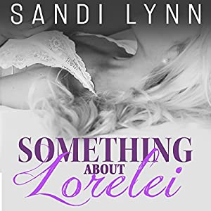 Something About Lorelei  Audiobook