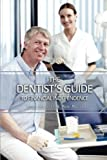 The Dentist's Guide to Financial Independence