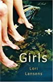 The Girls, Lori Lansens, 0316069035
