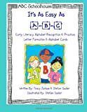 It's As Easy As A-B-C, abcschoolhouse.com and Tracy Jarboe, 1493794086