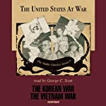 The Korean War and The Vietnam War: The United States at War Series | Joseph Stromberg,Wendy McElroy