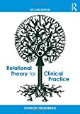 img - for Relational Theory for Clinical Practice book / textbook / text book