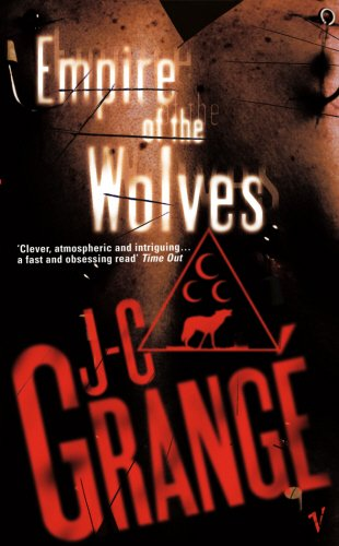 Empire of the Wolves. Jean-Christophe Grang