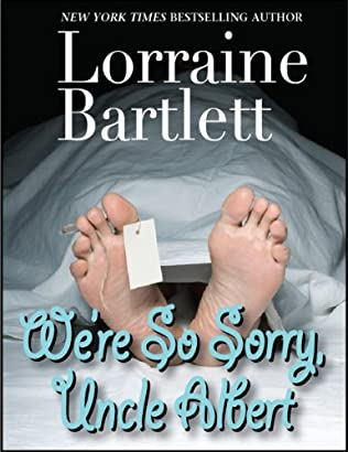 book cover of We\'re So Sorry, Uncle Albert