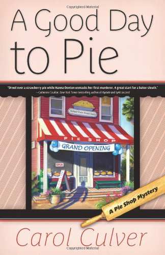 A Good Day to Pie (A Pie Shop Mystery)