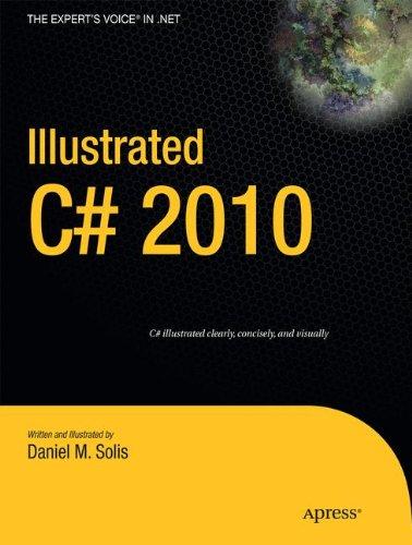 Illustrated C# 2010 (Expert's Voice in .NET) ebook