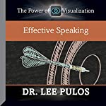 Effective Speaking | Dr. Lee Pulos