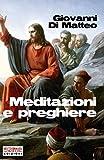 italian prayer book - Meditazioni e preghiere (Italian Edition)