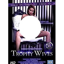 Trophy Wives (Harmony) by Snow Angel