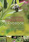 The Medicinal Gardening Handbook, Dede Cummings and Alyssa Holmes, 162914195X
