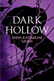 Dark Hollow, Anna Katharine Green, 1843914905