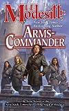 Arms-Commander (The Saga of Recluce, Vol. 16)