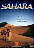 The Sahara: The Forgotten History of the World's Harshest Desert (History Channel)